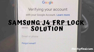 Samsung J4 FRP Lock Solution